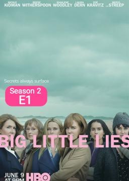 دروغ های کوچکِ بزرگ - فصل ۲ قسمت ۱