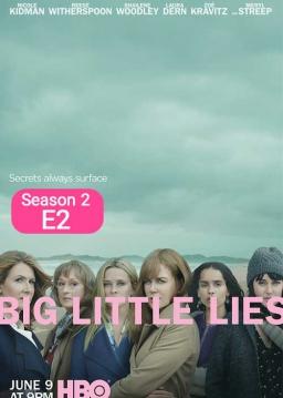 دروغ های کوچکِ بزرگ - فصل ۲ قسمت ۲